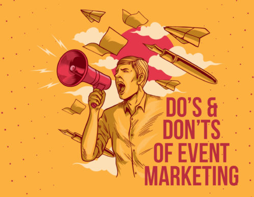 Do's & Don'ts of Event Marketing